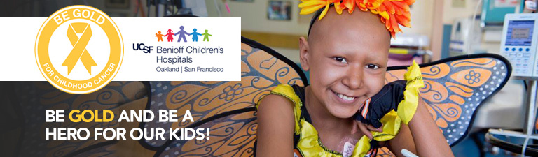 Be Gold Cancer Awareness UCSF Benioff Children's Hospitals
